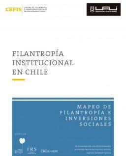 Filantropía institucional en Chile. Serie Mapeo de Filantropía e Inversiones Sociales