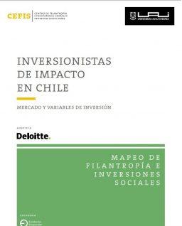 Inversionistas de impacto en Chile. Serie Mapeo de Filantropía e Inversiones Sociales
