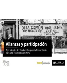 Alianzas y participación: Aprendizajes del Fondo de Respuesta Comunitaria para una Filantropía Efectiva